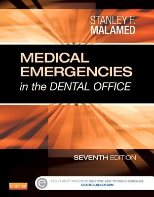 Medical Emergencies in the Dental Office By Malamed, Stanley F.